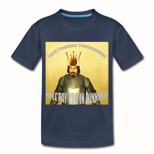 Lord Twatsonson Merch! - Toddler Premium T-Shirt
