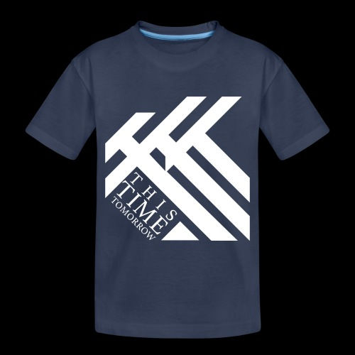 This Time Tomorrow - Toddler Premium T-Shirt