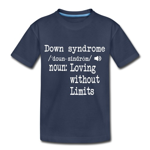 Down syndrome Definition - Toddler Premium T-Shirt