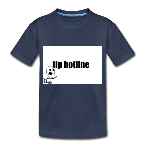 Tip hotline Phone Case - Toddler Premium T-Shirt