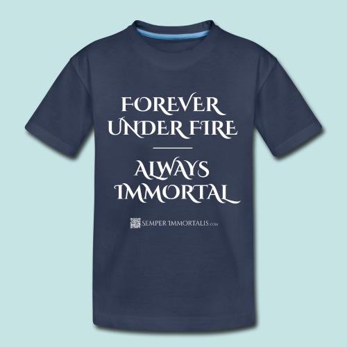 Always Immortal (white) - Toddler Premium T-Shirt