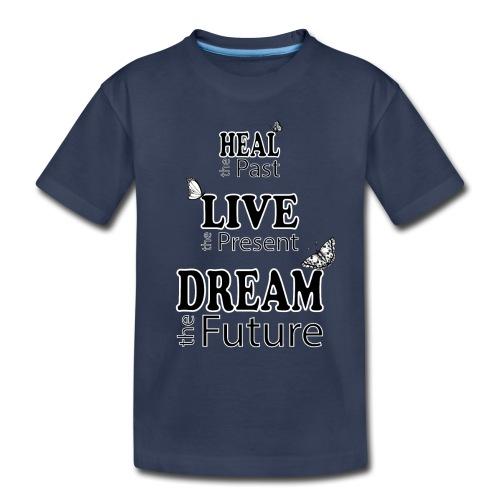 Heal the Past - Toddler Premium T-Shirt