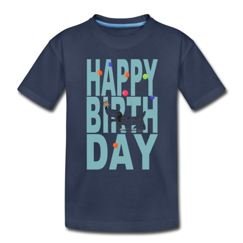 Happy Birth Day For Dogs - Toddler Premium T-Shirt