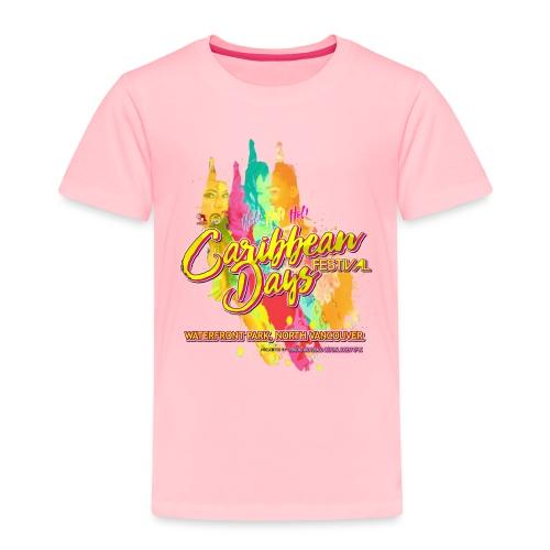 Caribbean Days Festival = Hot! Hot! Hot! - Toddler Premium T-Shirt