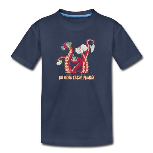 No more trash,please! - Toddler Premium T-Shirt