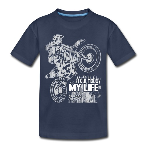 Motocross Hobby Life - Toddler Premium T-Shirt
