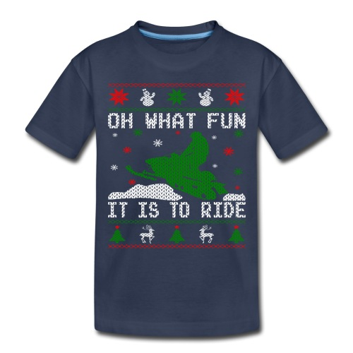 Oh What Fun Snowmobile Ugly Sweater style - Toddler Premium T-Shirt