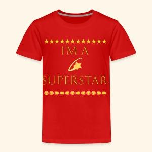 Im a superstar Tshirt - Toddler Premium T-Shirt