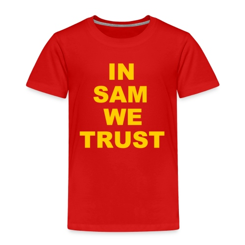 In SD We Trust - Toddler Premium T-Shirt