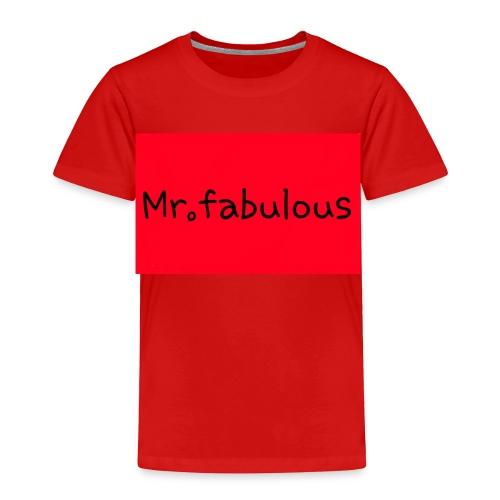 Fabulous - Toddler Premium T-Shirt