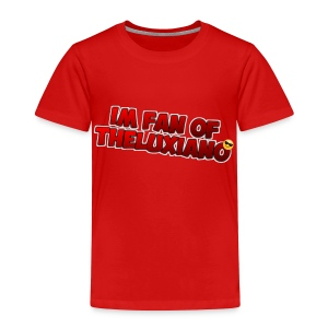 I'm Fan of TheLuxiano - Toddler Premium T-Shirt