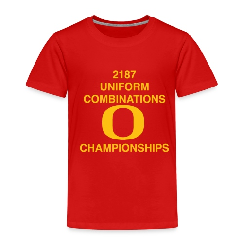 2187 UNIFORM COMBINATIONS O CHAMPIONSHIPS - Toddler Premium T-Shirt
