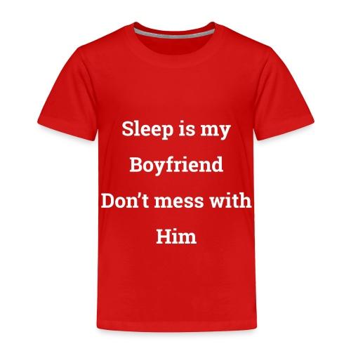 I love sleep - Toddler Premium T-Shirt