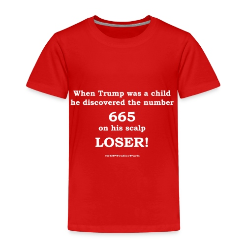665 - Toddler Premium T-Shirt