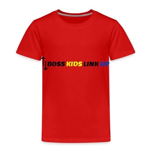 Boss Kids Link 2 - Toddler Premium T-Shirt