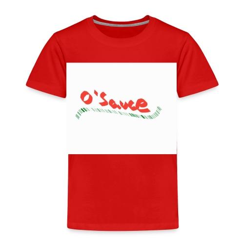O'Sauce - Toddler Premium T-Shirt