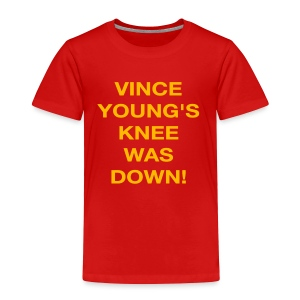 Vince Young's Knee Was Down - Toddler Premium T-Shirt