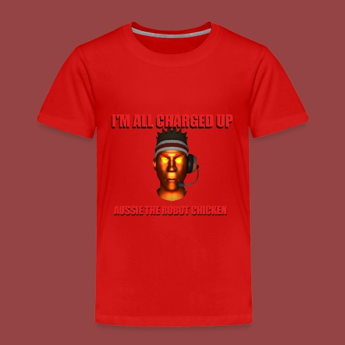 Charged Up Shirt - Toddler Premium T-Shirt