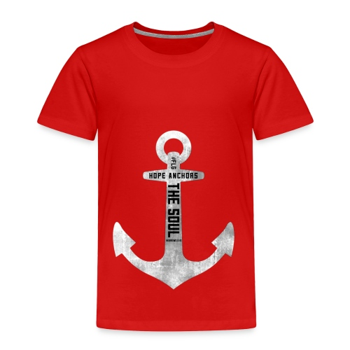 Anchor Hebrew 6:19 - Toddler Premium T-Shirt