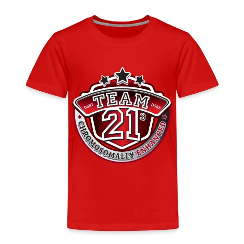 Team 21 - Chromosomally Enhanced (Red) - Toddler Premium T-Shirt