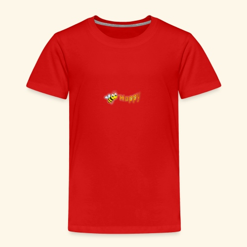 Be Happy - Toddler Premium T-Shirt