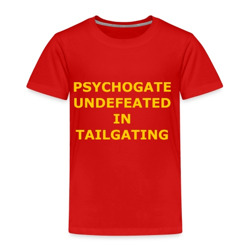 Undefeated In Tailgating - Toddler Premium T-Shirt