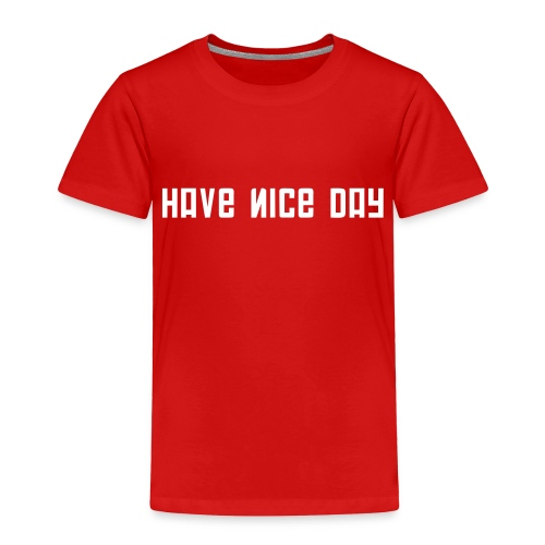 FPS Russia Have Nice Day MP Long Sleeve Shirts - Toddler Premium T-Shirt
