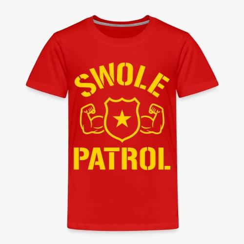 Swole Patrol - Toddler Premium T-Shirt