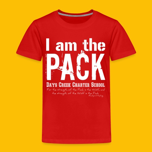I am the PACK - Toddler Premium T-Shirt
