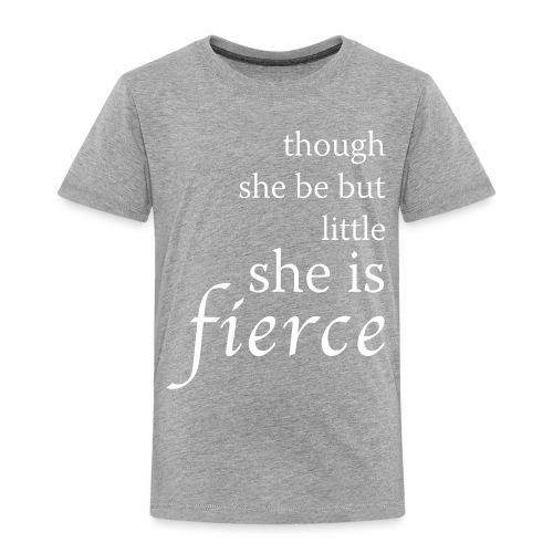 She Is Fierce - Toddler Premium T-Shirt