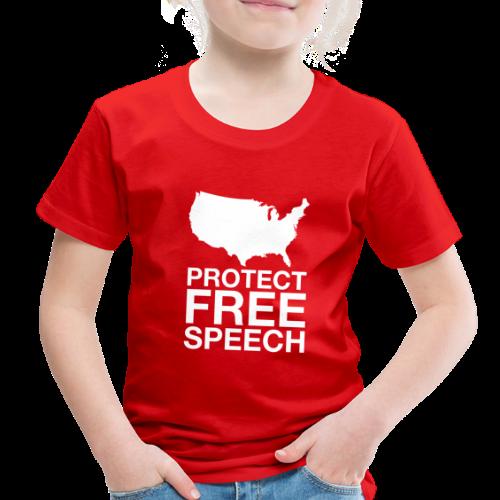 Protect Free Speech - Toddler Premium T-Shirt