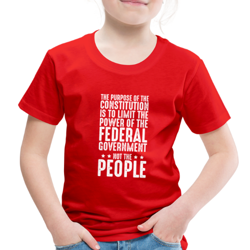 Purpose Of The Constitution - Toddler Premium T-Shirt