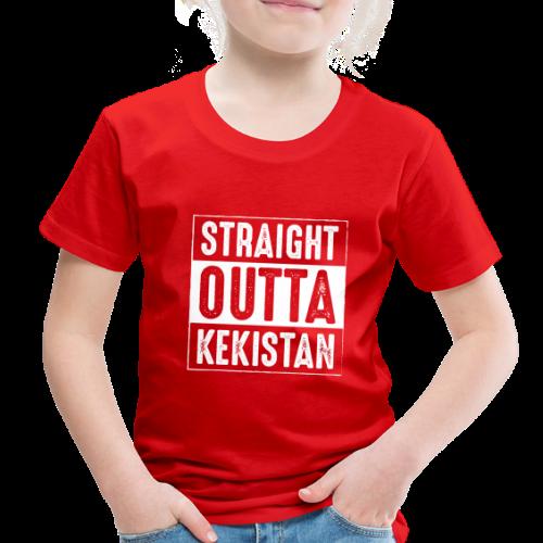 Straight Outta Kekistan - Toddler Premium T-Shirt