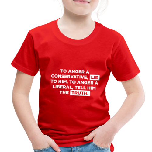 The Truth Hurts Liberals - Toddler Premium T-Shirt