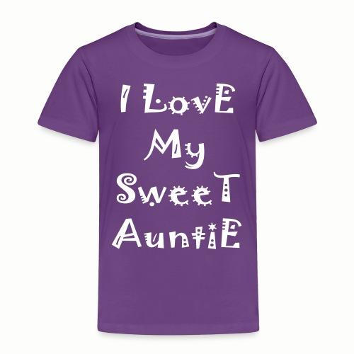 I love my sweet auntie - Toddler Premium T-Shirt