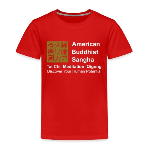 American Buddhist Sangha / Zen Do USA - Toddler Premium T-Shirt