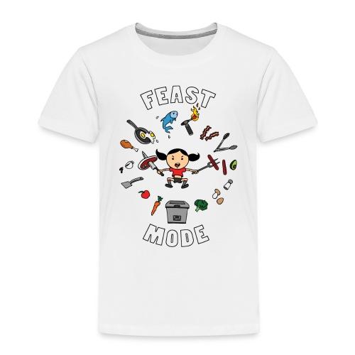 Feast Mode - Toddler Premium T-Shirt