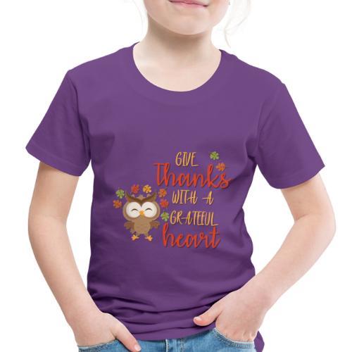 Give Thanks - Toddler Premium T-Shirt