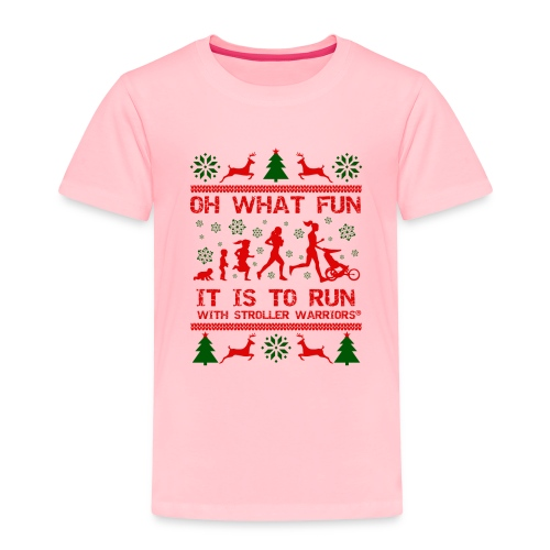 Oh What Fun - Toddler Premium T-Shirt