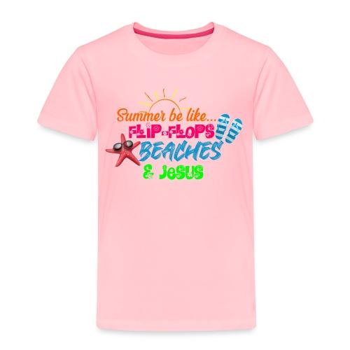 Flip Flops, Beaches, & Jesus - Toddler Premium T-Shirt