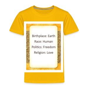 Earth Human Freedom Love - Toddler Premium T-Shirt