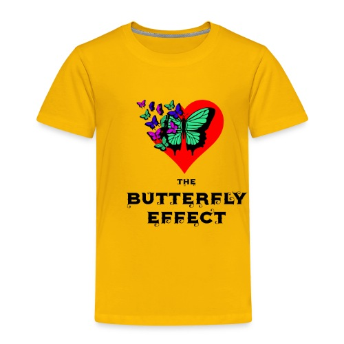 The Butterfly Effect ~ OTG - Toddler Premium T-Shirt