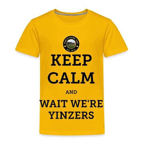 Keep Calm - Toddler Premium T-Shirt
