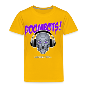 DOOMBOTS (The Celestial Beings Audio Comic Book) - Toddler Premium T-Shirt