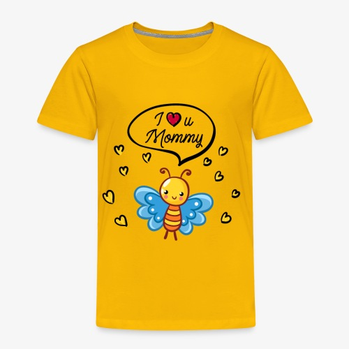 I love you Mommy Butterfly Tshirt - Toddler Premium T-Shirt