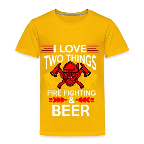 I love Fire Fighter And Beer T-shirt - Toddler Premium T-Shirt