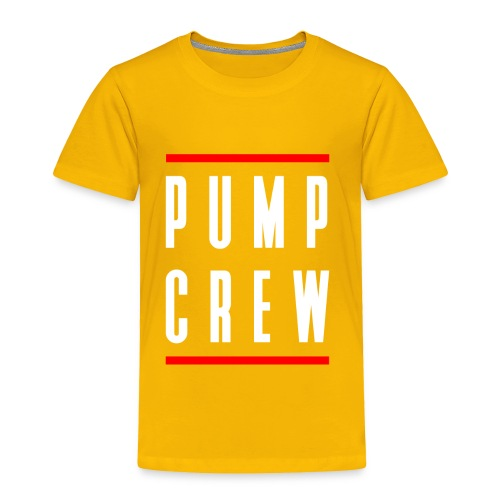 Pump Crew - Toddler Premium T-Shirt