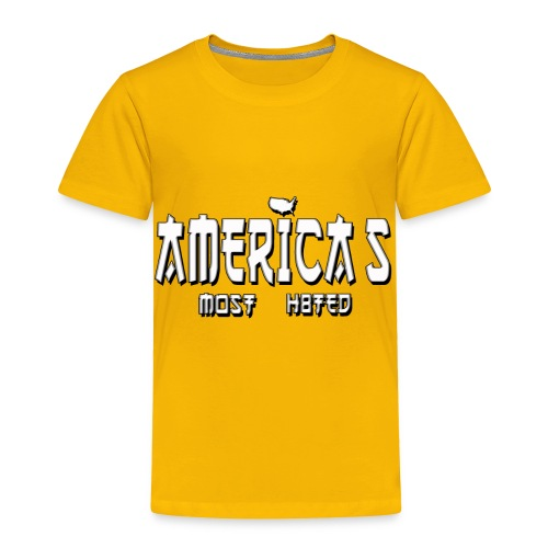 americas_most_hated - Toddler Premium T-Shirt