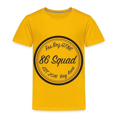 86 Squad Badge - Toddler Premium T-Shirt