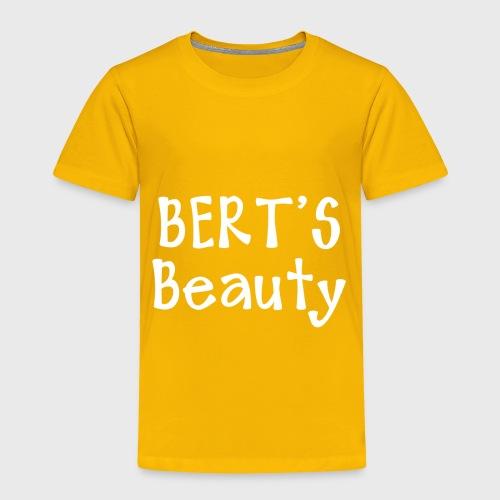 Bert's Beauty - Toddler Premium T-Shirt